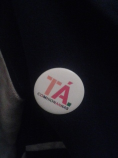 One of the many badges worn in support of a vote to insert the clause into the Irish Constitution (there was also an English-language one)