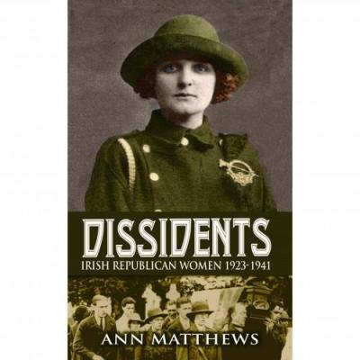 Dissidents Irish Republican Women book