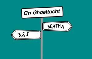 The Gaeltacht  Death or Life