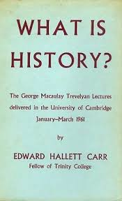EH Carr What Is History (Image from Internet)