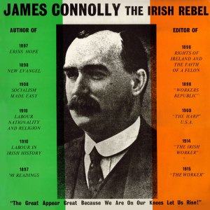 """James Connolly, the Irish Rebel"" was the title of this LP by Eugene McEldowney, which also featured the song by the same title. Curiously enough, because McEldowney was not a nationalist and espoused a socialist republicanism."