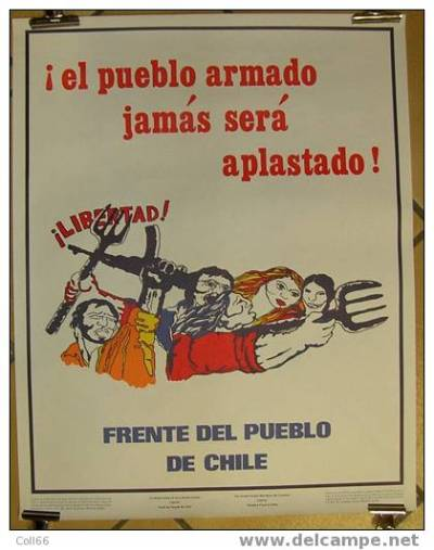 Poster bearing the alternative slogan, sourced on Internet. It was produced by the Ad Hoc Committee to Establish Solidarity With Resistance in Chile, on the occasion of the Speaking and Fund Raising Tour Across Canada by a Representative of the People's Front of Chile.
